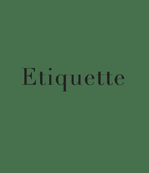 beaumont etiquette